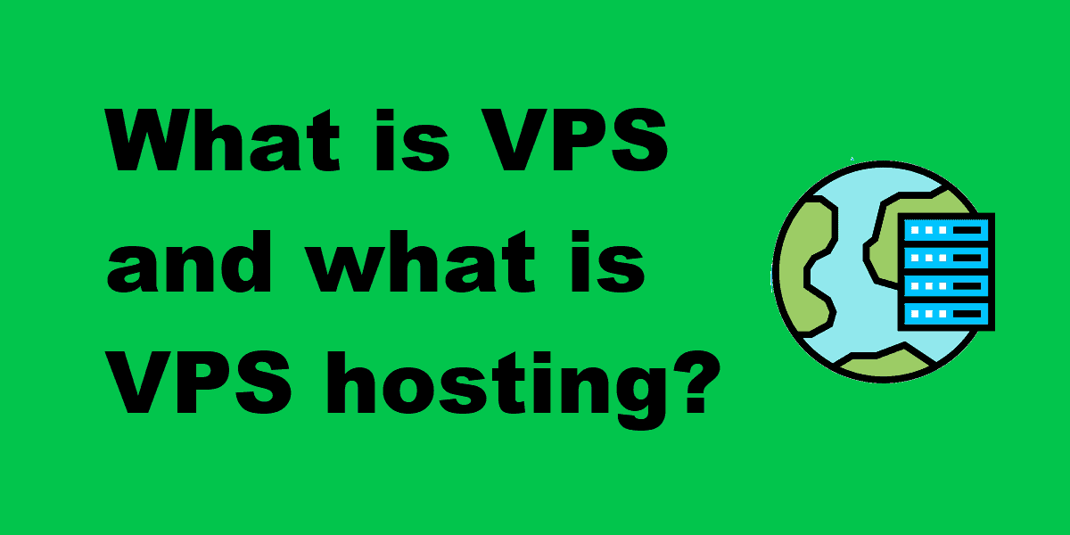 Definition of VPS and explanation of VPS hosting